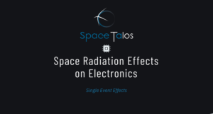 Space Talos Single Event Effects on electronics